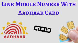 How to Link Aadhaar with Mobile Number?